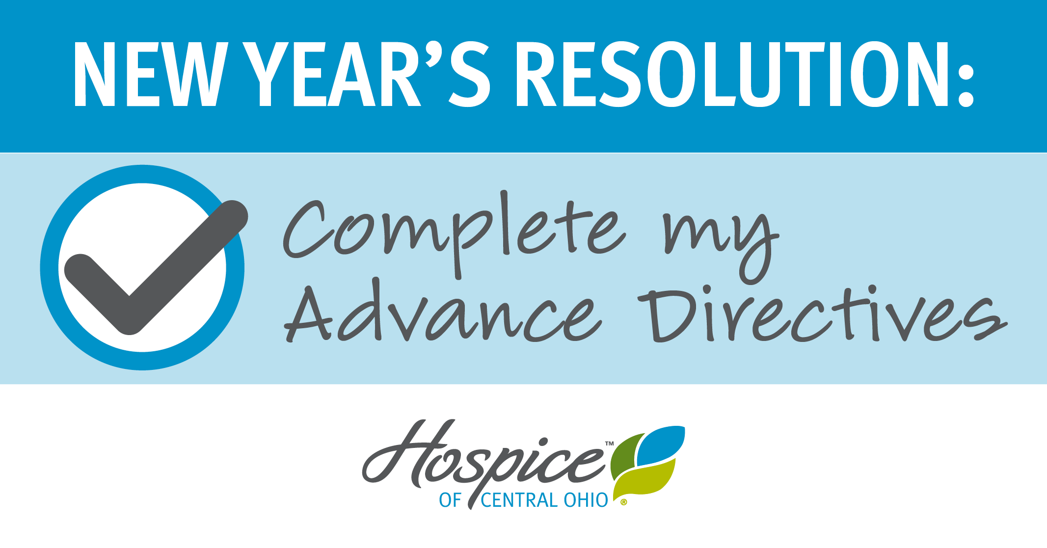 heres a great new years resolution to consider make 2018 the year you complete advance directives