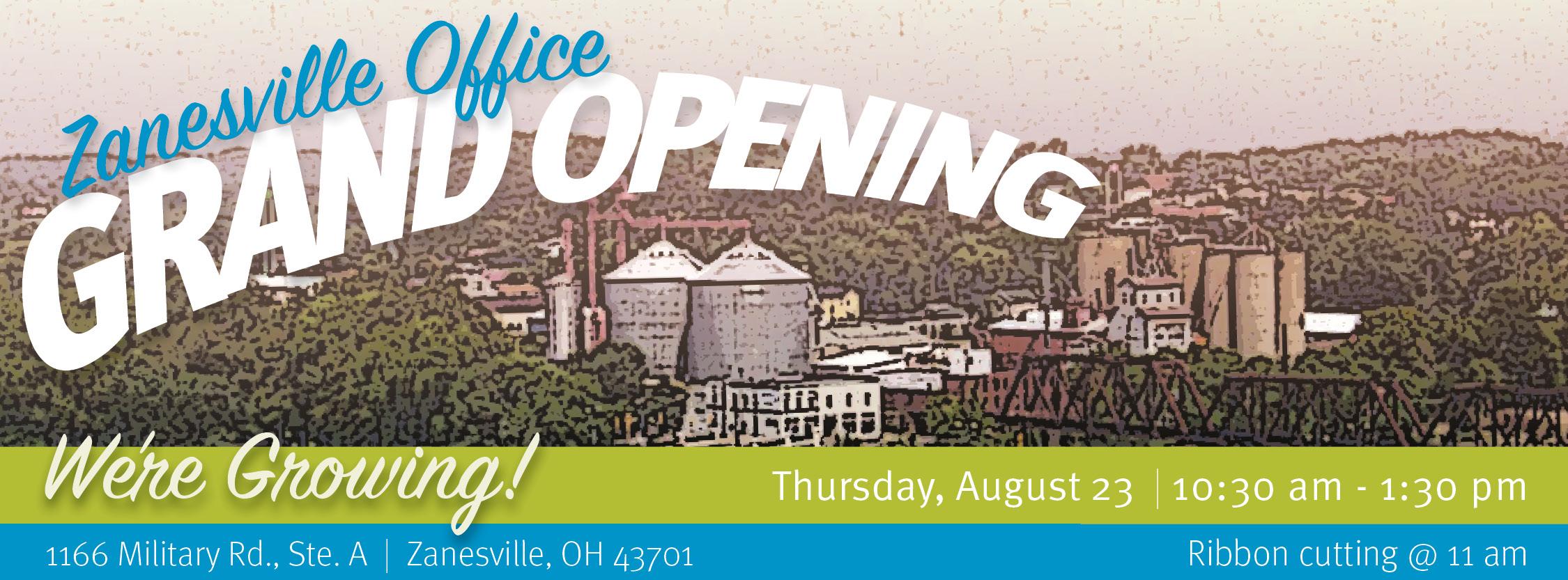 Zanesville Office Grand Opening!